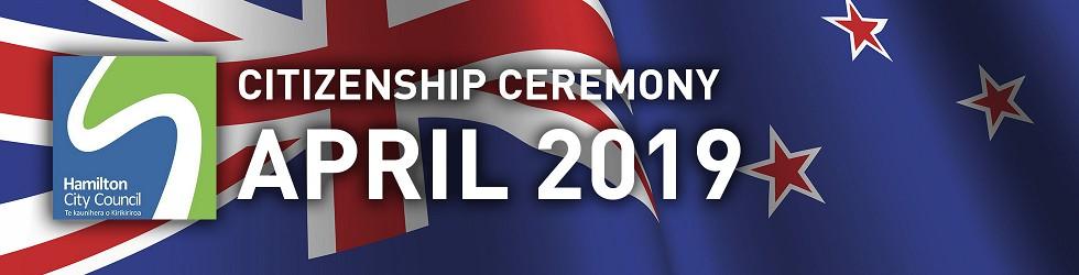 HCC NZ Citizenship Ceremony (Apr 2019)